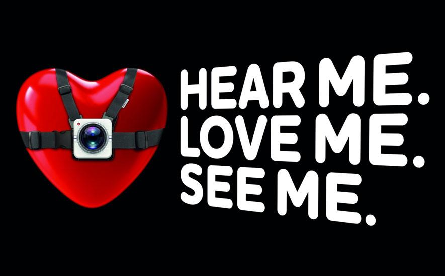Hear Me. Love Me. See Me