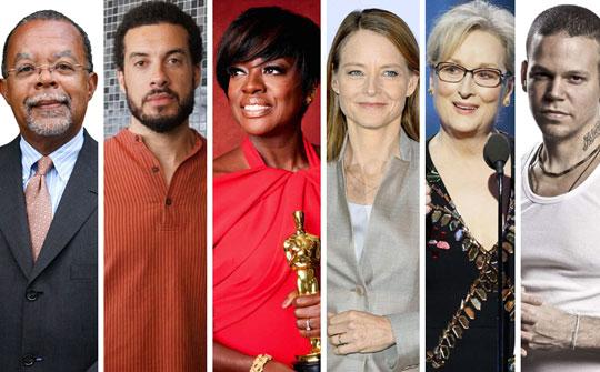Henry Louis Gates, Jr. Viola Davis, Ezra Edelman, Jodie Foster, Meryl Streep, Residente
